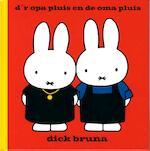 d'r opa pluis en de oma pluis - Dick Bruna (ISBN 9789056154134)