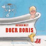 In bad met Boer Boris (badboekje) - Ted van Lieshout (ISBN 9789025768645)