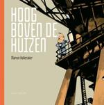Hoog boven de huizen - Marvin Halleraker (ISBN 9789047509141)
