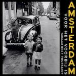 Amsterdam voor het voorbij is - Dolf Toussaint, Guus Luijters, Leo Erken