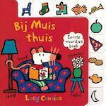 Bij Muis thuis - Lucy Cousins (ISBN 9789025876678)