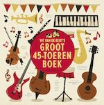 Vic van de Reijts groot 45-toerenboek - Vic van de Reijt (ISBN 9789038898247)