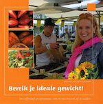 Bereik je ideale gewicht - Sonja Bakker (ISBN 9789090192246)
