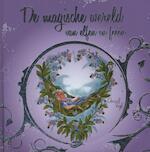 De magische wereld van elfen en feeen - Christl Vogl (ISBN 9789036630818)