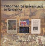 Canon van de geneeskunde in Nederland - F.G. Huisman, Frank Huisman, M.J van Lieburg, M.J. van Lieburg (ISBN 9789035231504)