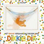 Het dikke verjaardagsboek van Dikkie Dik - Jet Boeke, Arthur Van Norden