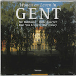 Wonen en leven in Gent - Nic Balthazar (ISBN 9789020935851)