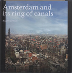 Amsterdam and its Ring of Canals - B. Bakker (ISBN 9789068685060)