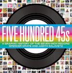 Five Hundred 45s - Spencer Drate (ISBN 9780061782411)