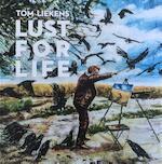 Lust for life - Tom Liekens