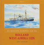 De mooiste schepen van de Holland West-Afrika Lijn - Arne Zuidhoek (ISBN 9789059941120)