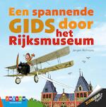 Spannende gids Rijksmuseum - Jørgen Hofmans (ISBN 9789048733811)