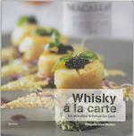 Whisky à la carte - Bob Minnekeer, Stefaan van Laere (ISBN 9789020958065)