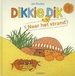 Dikkie Dik naar het strand - Jet Boeke, Arthur van Norden (ISBN 9789025754938)