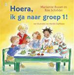 Hoera, ik ga naar groep 1! - Marianne Busser (ISBN 9789044342765)