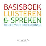 Basisboek luisteren en spreken - Harry van de Pol (ISBN 9789081616720)