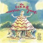 De dikke meester Jaap - Jacques Vriens, Annet [tekeningen] Schaap (ISBN 9789026992759)