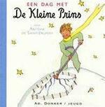 Een dag met de kleine prins - Antoine de Saint-exupéry (ISBN 9789061005025)