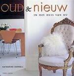 Oud & nieuw - Katherine Sorrell, Barbara Luijken (ISBN 9789058970893)