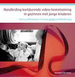 Handleiding kortdurende VHT in gezinnen met jonge kinderen - Marij Eliëns (ISBN 9789088506826)