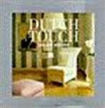 Dutch Touch. Jan des Bouvrie.