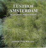 Lusthof Amsterdam - Annejet van der Zijl