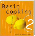 Basic cooking / 2 - Sebastian Dickhaut, Sabine Salzer (ISBN 9789044320930)