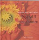 Altijd zal ik van je houden - Marianne Busser, Ron Schroder (ISBN 9789044305265)