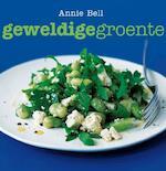 Geweldige groente - A. Bell (ISBN 9789023012764)