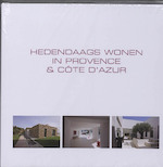 Hedendaags wonen in Provence & Cote d'Azur