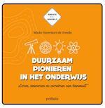 Duurzaam pionieren in het onderwijs - Mieke Haverkort-de Vreede (ISBN 9789057186332)