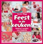 Feest in de keuken! - Annie Rigg (ISBN 9789023013372)