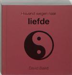 Duizend wegen naar liefde - David Baird (ISBN 9789045300214)