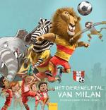 Het dierenelftal van Milan - Gerard van Gemert (ISBN 9789044821109)