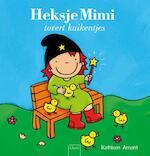 Heksje Mimi tovert kuikentjes - Kathleen Amant (ISBN 9789044827354)