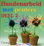 Handenarbeid met peuters - Theo van Mierlo (ISBN 9789021329512)