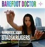 Handboek voor stadskrijgers - Barefoot Doctor, Amp, S. Russel (ISBN 9789022535288)