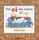 Het ei van mama - Babette Cole (ISBN 9789059084605)