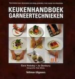 Keukenhandboek garneertechnieken - Cara Hobday, Jo Denbury, Rob [fotografie] White (ISBN 9789048302307)