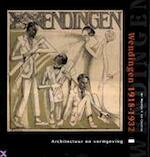Wendingen 1918-1932 - Martijn F. Le Coultre, Amp, Alston W. Purvis, Amp, Ellen Lupton (ISBN 9789074265133)