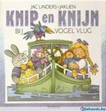 Knip en Knijn bij vogel Vlug - Jac Linders, Jaklien (ISBN 9789020918441)