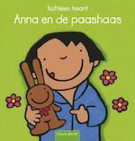 Anna en de paashaas - Kathleen Amant (ISBN 9789044808384)