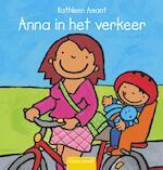 Anna in het verkeer - Kathleen Amant (ISBN 9789044810783)