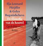 De filosofie van de heuvel - Ilja Leonard Pfeijffer (ISBN 9789029574150)