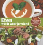 Eten wordt weer je vriend - Anny Bauder, Joop Nefkens, Annemiek Hendriks (ISBN 9789491549564)