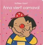 Anna viert carnaval - Kathleen Amant (ISBN 9789044806922)