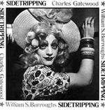 Sidetripping - Charles Gatewood, William S. Burroughs (ISBN 9780867194425)
