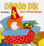 Dikkie Dik viert Sinterklaas - Jet Boeke, Arthur van Norden