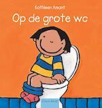 Op de grote wc - Kathleen Amant (ISBN 9789044804218)