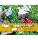 Natuur en techniek geven - Herman de Jongh, Frans van Bussel, Mart Ottenheim (ISBN 9789023252177)